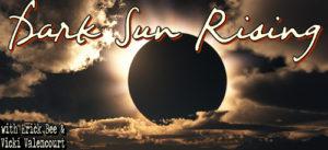 Interview @ Dark Sun Rising podcast